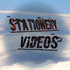 STATIONERY VIDEOS