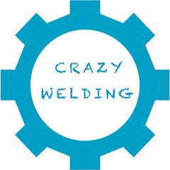 Crazy Welding