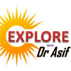 Explore with Dr Asif