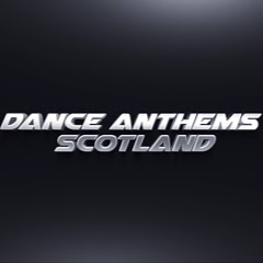 Dance Anthems Scotland