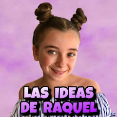 Las ideas de Raquel