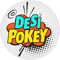 Desi Pokey