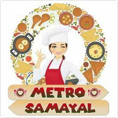 Metro Samayal