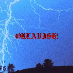 ORLAVISH!