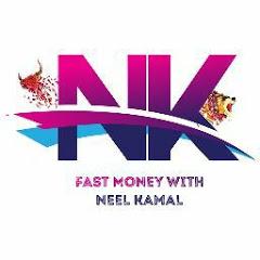FAST MONEY WITH NEEL KAMAL
