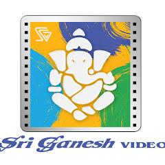 Sri Ganesh Videos