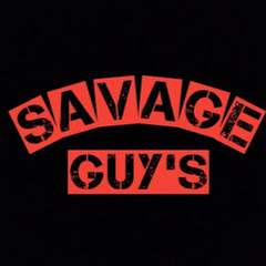 Savage Guy's