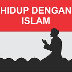 CARA HIDUP DENGAN ISLAM
