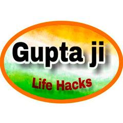 Guptaji Life Hacks