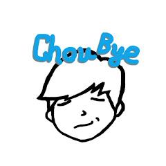 ChouByeByeChannel