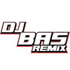 DJ Bas Remix