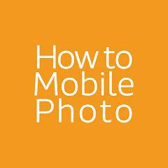 How to Mobile Photo