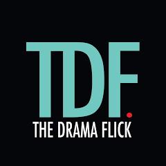 The Drama Flick