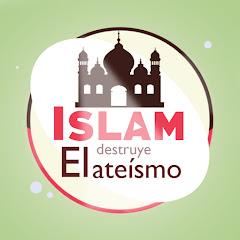 Islam destruye el ateísmo