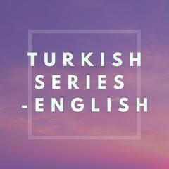 Turkish Series - English