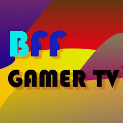BFF Gamer TV