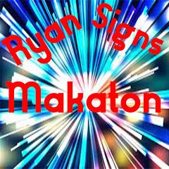 Ryan Signs makaton