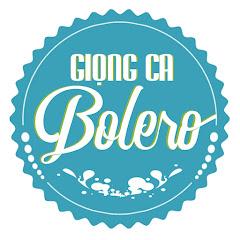 Giọng Ca Bolero