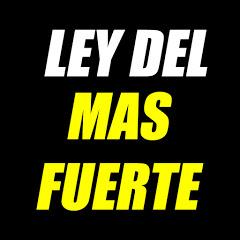 LEY DEL MÁS FUERTE