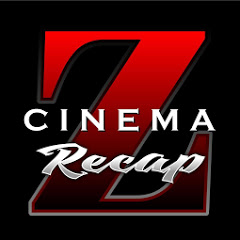 CINEMA Z RECAP