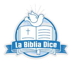 LA BIBLIA DICE