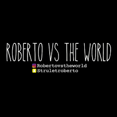 Roberto Vs The World