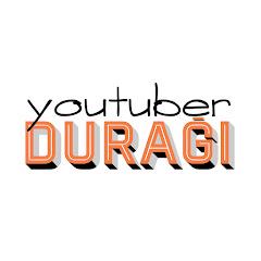 YouTuber Durağı