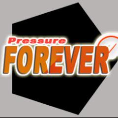 Pressure Forever