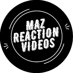 Maz Reaction Videos