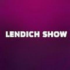 LENDICH SHOW