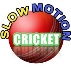Slow Motion CRICKET