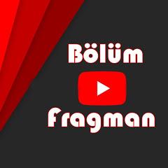 Bölüm Fragman