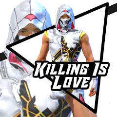 Killing Is Love