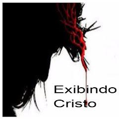 Exibindo Cristo
