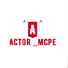 ACTOR _MCPE