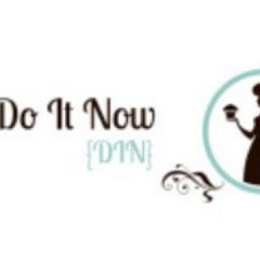 Do It Now {DIN}