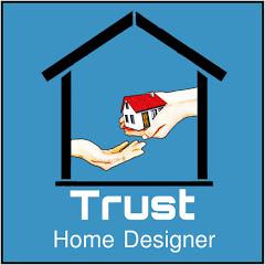Trust Home Designer