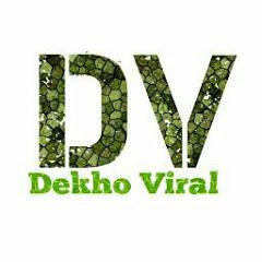 Dekho Viral