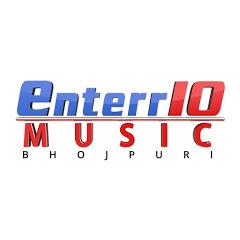 Enterr10 Music Bhojpuri