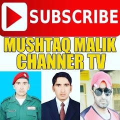MUSHTAQ MALIK CHANNER TV