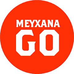 Meyxana GO