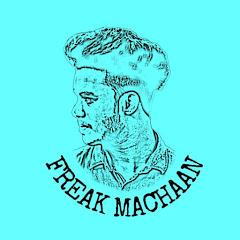 Freak Machaan