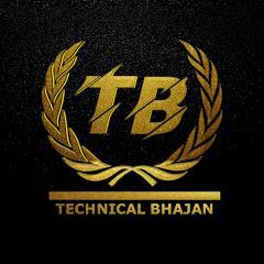 Technical Bhajan