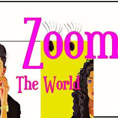 Zoom The World