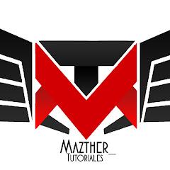 Mazthertutoriales