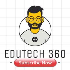 EduTech 360 TV