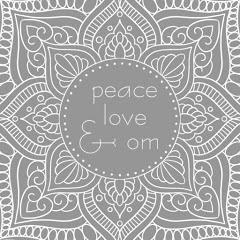Peace Love and Om