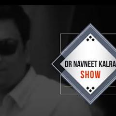 DR NAVNEET KALRA SHOW