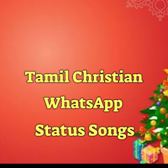 TAMIL CHRISTIAN WHATSAPP STATUS SONGS