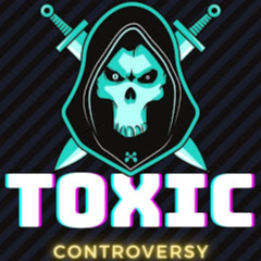 Toxic Controversy